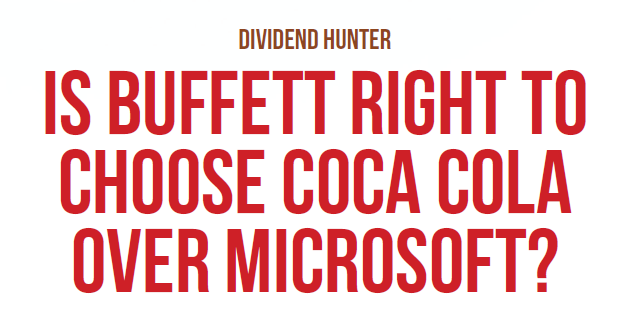 Is Buffett right to choose Coca Cola over Microsoft?
