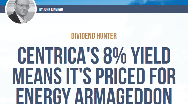 Centrica's 8% dividend yield means it's priced for energy Armageddon